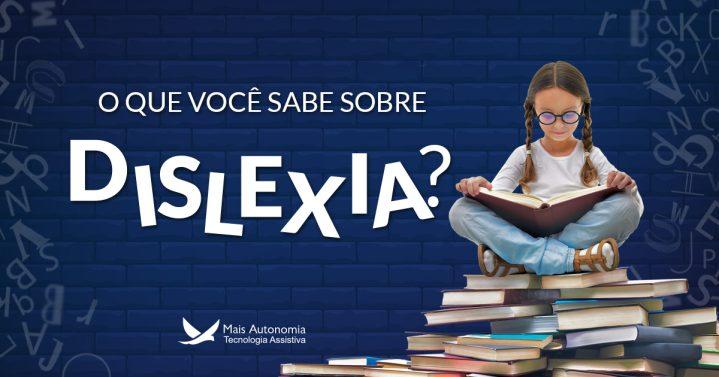 dislexia 719x377 - O que você precisa saber sobre dislexia
