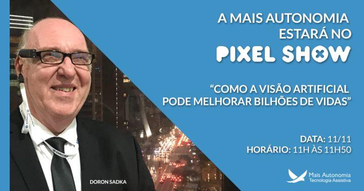 post pixel show 719x377 - OrCam estará no maior Festival de Criatividade da América Latina!